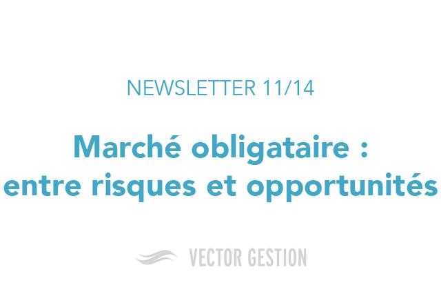 newsletter 11 14 march obligataire entre risques et opportunit s vector gestion. Black Bedroom Furniture Sets. Home Design Ideas